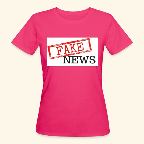 fake news - Women's Organic T-Shirt