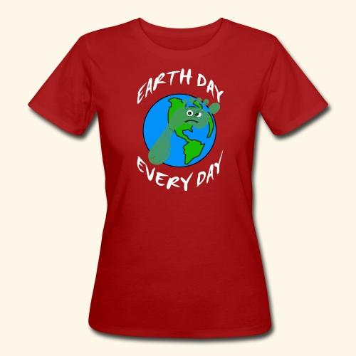 Earth Day Every Day - Frauen Bio-T-Shirt