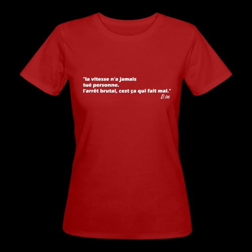 vitesse (blanc) - T-shirt bio Femme