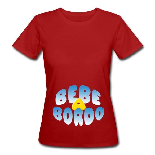 Bebé a bordo - Camiseta ecológica mujer