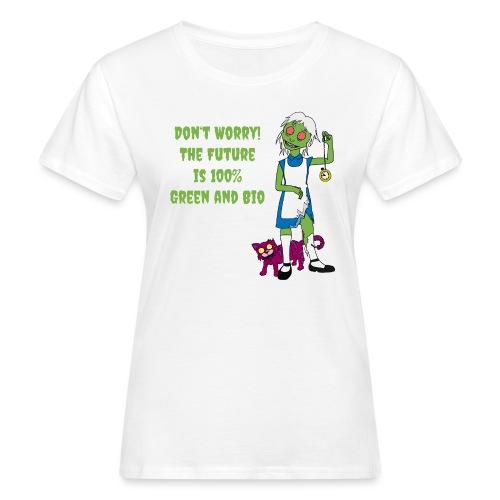 Future Green and Bio - Women's Organic T-Shirt