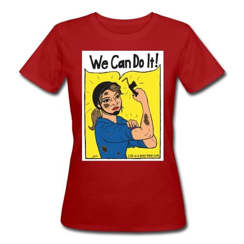 We Can Do It! - Naisten luonnonmukainen t-paita