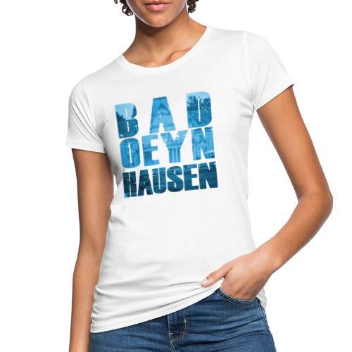 Durch die Oeynhausener Brille geschaut... - Frauen Bio-T-Shirt