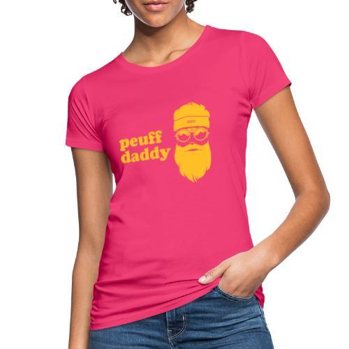 Peuff daddy - T-shirt bio Femme