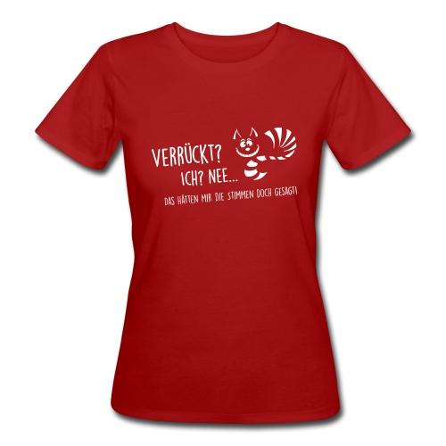 Vorschau: verrueckt - Frauen Bio-T-Shirt