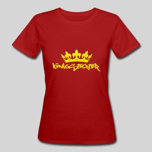 Königstochter m. Krone über der stylischen Schrift - Frauen Bio-T-Shirt