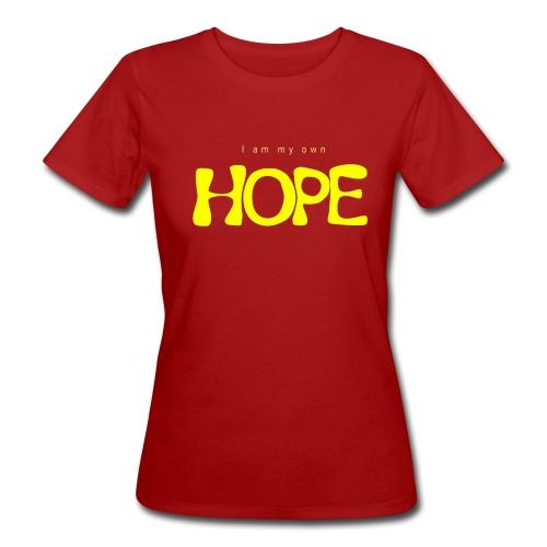 I Am My Own Hope - Women's Organic T-Shirt
