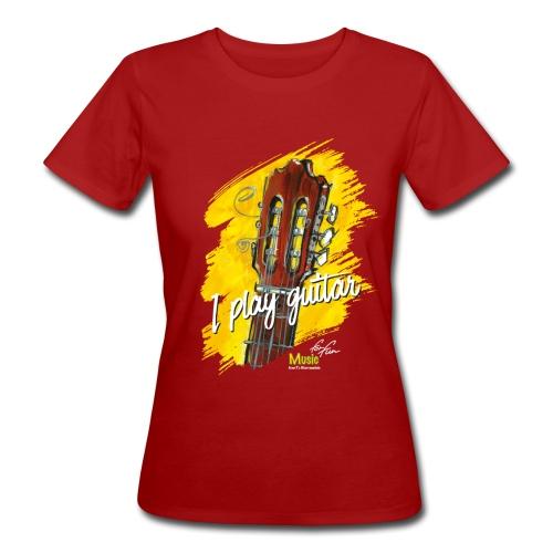 I play guitar - limited edition '19 - Frauen Bio-T-Shirt