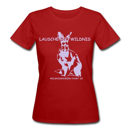 lauschederwildnisshirt - Frauen Bio-T-Shirt