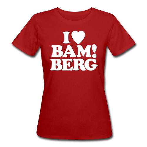 I Love Bamberg 2018 - Frauen Bio-T-Shirt