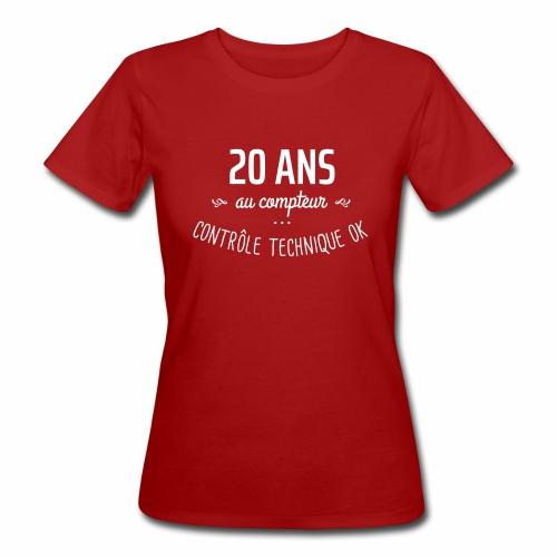 20 ans au compteur - T-shirt bio Femme