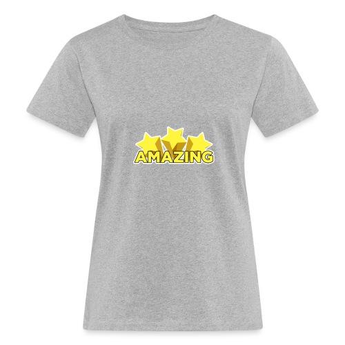 Amazing - Women's Organic T-Shirt