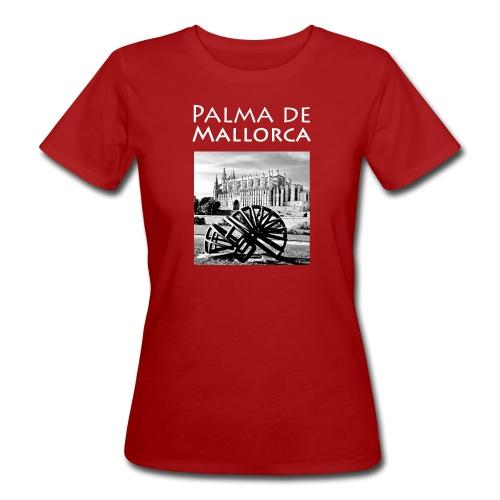 Palma de Mallorca mit Cathedrale Heiligen Maria - Frauen Bio-T-Shirt