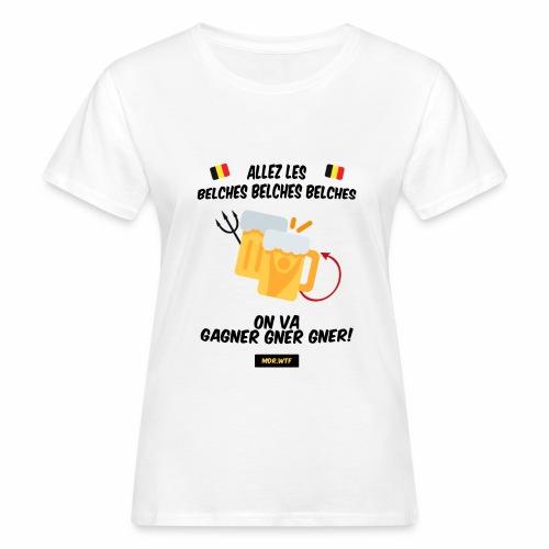 allez belge Par MDR.WTF - T-shirt bio Femme
