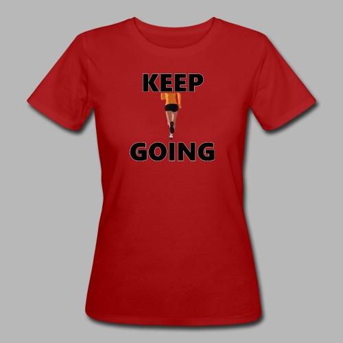 Keep going - Frauen Bio-T-Shirt