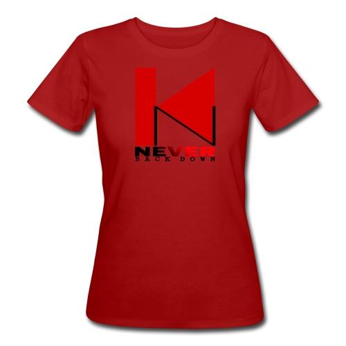 NEVER BACK DOWN - T-shirt bio Femme