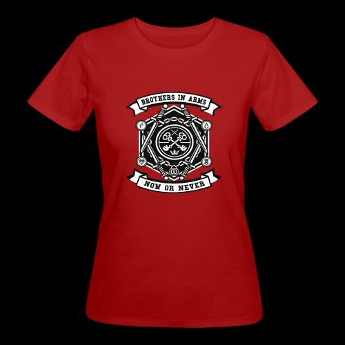 Brothers In Arms - Now or Never - Frauen Bio-T-Shirt