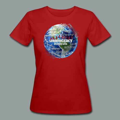 democracy - Frauen Bio-T-Shirt