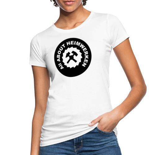 ALL ABOUT HEIMWERKEN - LOGO - Frauen Bio-T-Shirt