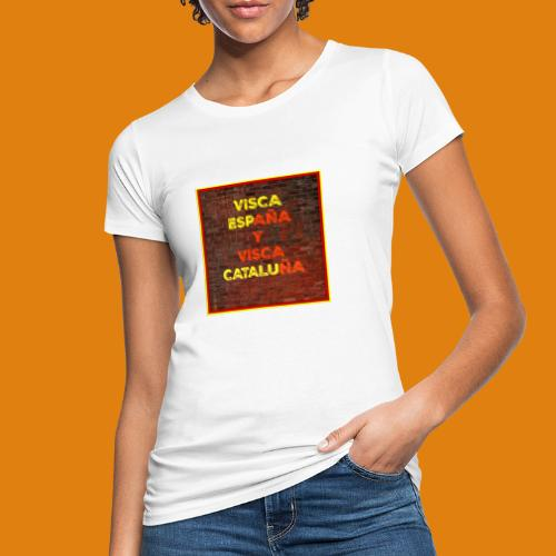 SPAIN AND CATALONIA - Women's Organic T-Shirt
