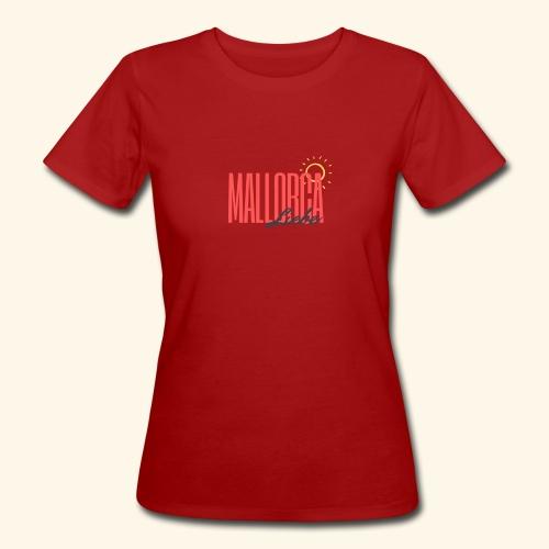 Mallorca Liebe - Frauen Bio-T-Shirt