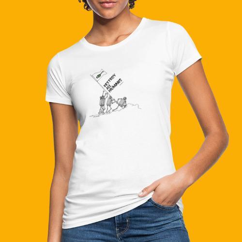 Dat Robot: Destroy War Light - Vrouwen Bio-T-shirt