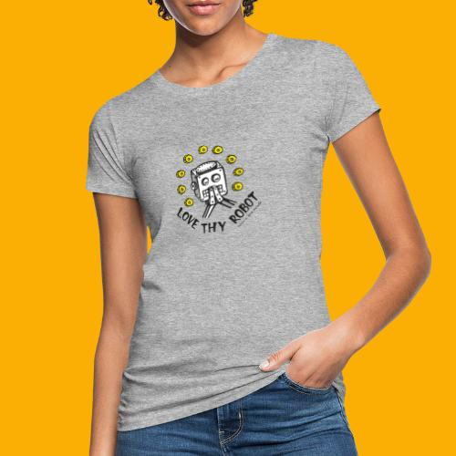 Dat Robot: Love Thy Robot Series Light - Vrouwen Bio-T-shirt