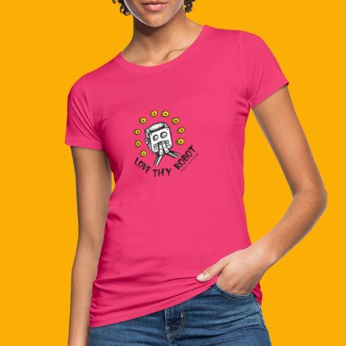 Dat Robot: Love Thy Robot Series Light - Vrouwen Bio-T-shirt