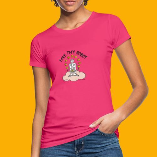 Dat Robot: Love Thy Robot Buddha Light - Vrouwen Bio-T-shirt