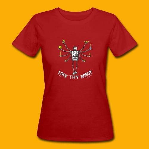 Dat Robot: Love Thy Robot Shiva Dark - Vrouwen Bio-T-shirt