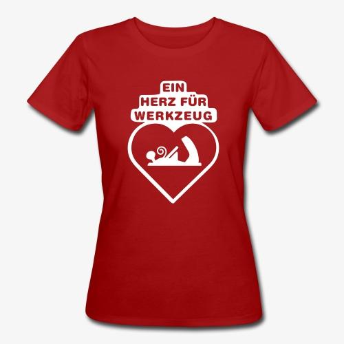ein herz fuer werkzeug ho - Frauen Bio-T-Shirt