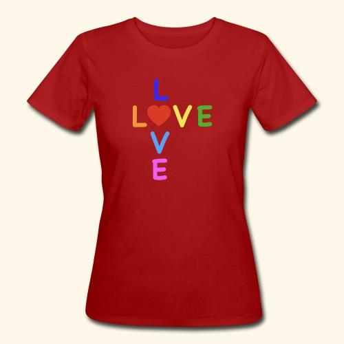 Rainbow Love. Regenbogen Liebe - Frauen Bio-T-Shirt