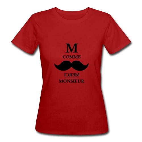 M comme MM - T-shirt bio Femme