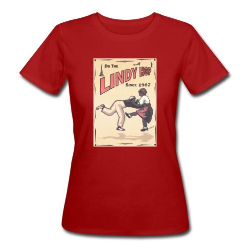 Do the Lindy Hop Since 1927 - Ekologisk T-shirt dam