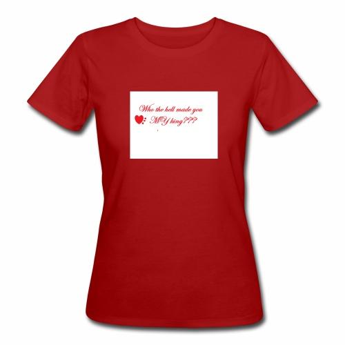 LoveYourselfTheMost - Women's Organic T-Shirt