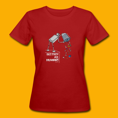 Dat Robot: Destruction By Pollution Dark - Vrouwen Bio-T-shirt