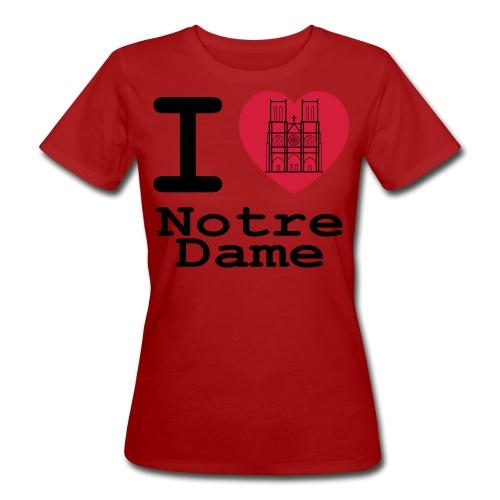 I love Notre Dame - Vrouwen Bio-T-shirt