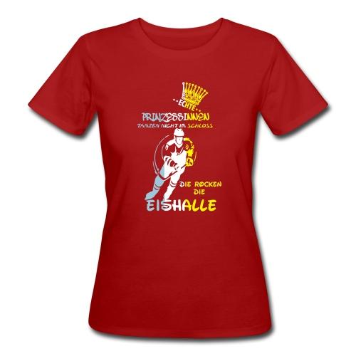 Eishockeyprinzessin - Frauen Bio-T-Shirt
