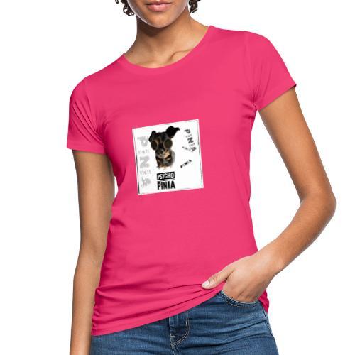 Psycho Pinia - Frauen Bio-T-Shirt