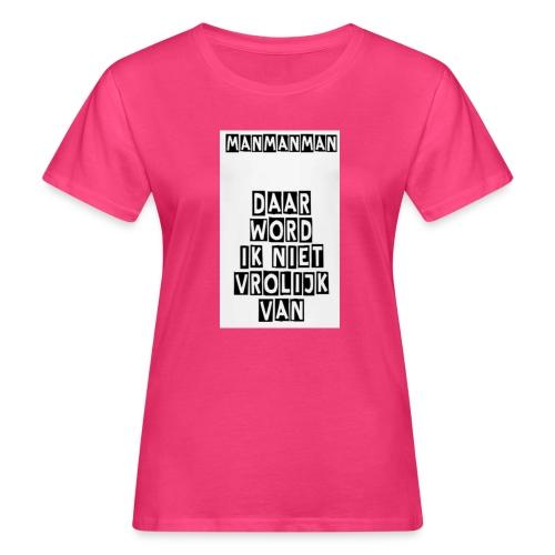 ManManMan - Vrouwen Bio-T-shirt
