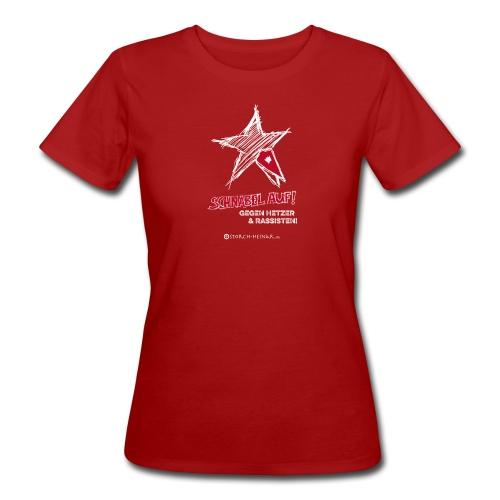 Schnabel auf gegen Hetzer und Rassisten - Frauen Bio-T-Shirt