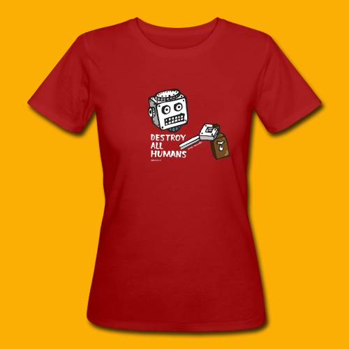 Dat Robot: Destroy Series Booze Light - Vrouwen Bio-T-shirt
