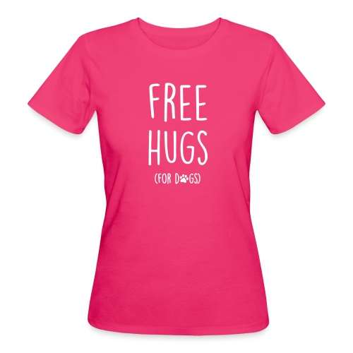 Vorschau: free hugs for dogs - Frauen Bio-T-Shirt