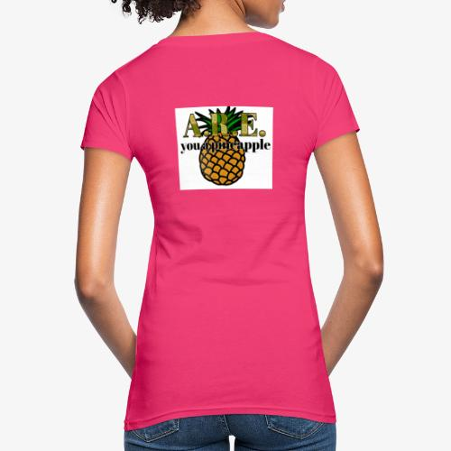 Are you a pineapple - Women's Organic T-Shirt