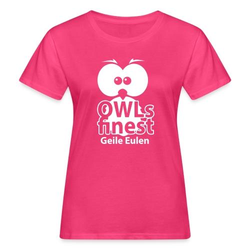 OWLs finest Geile Eulen - Frauen Bio-T-Shirt