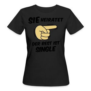 Sie heiratet, der Rest ist Single - JGA T-Shirt - Frauen Bio-T-Shirt