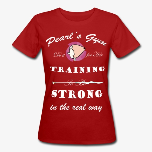 Strong in the Real Way - T-shirt ecologica da donna