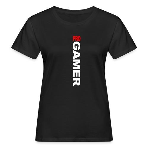 Pro Gamer (weiss) - Frauen Bio-T-Shirt