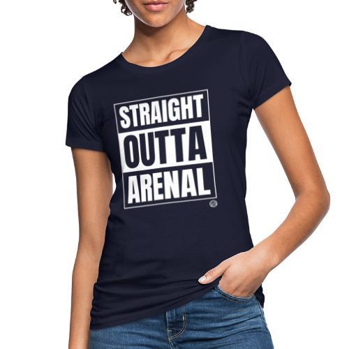 STRAIGHT OUTTA ARENAL Shirt - Malle Mallorca Shirt - Vrouwen Bio-T-shirt