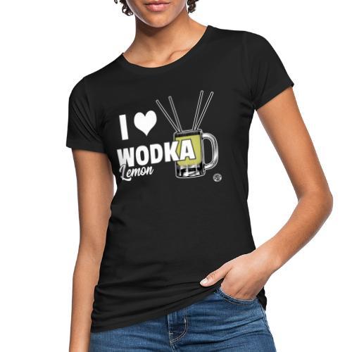 I LOVE WODKA LEMON Shirt - Vodka Shirt - Vrouwen Bio-T-shirt